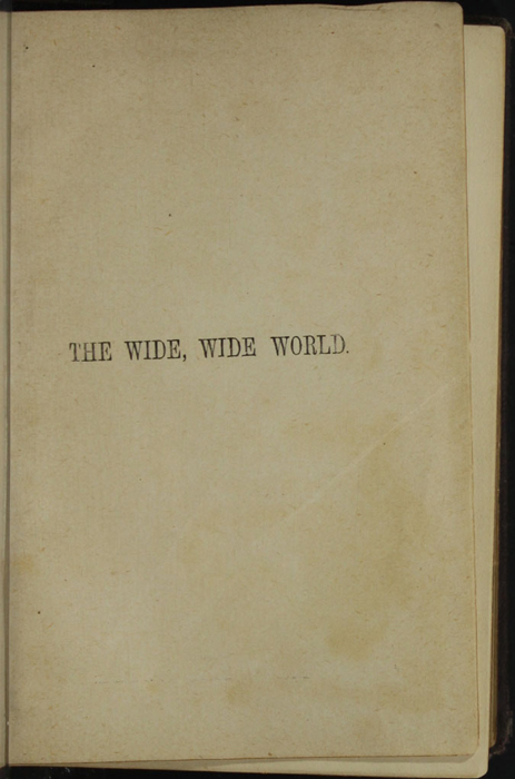 """Title Page to the [1867] Milner & Sowerby """"The Wide, Wide World Library"""" Reprint"""