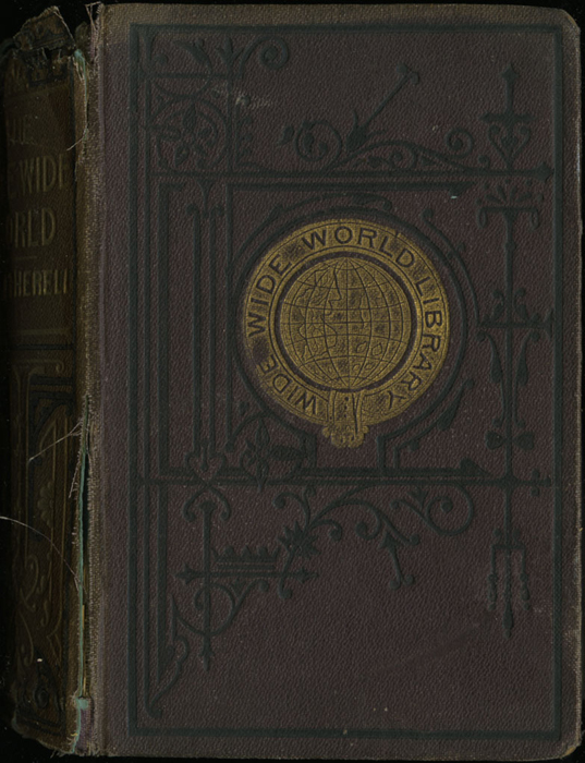 """Front Cover of the [1867] Milner & Sowerby """"The Wide, Wide World Library"""" Reprint"""