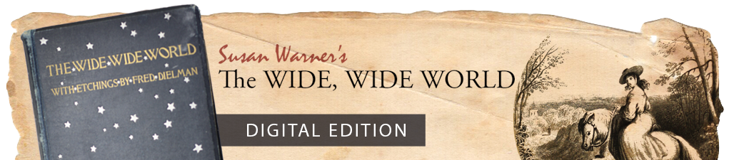 The Wide, Wide World Digital Edition
